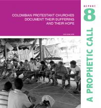 A prophetic call: Colombian Protestant churches document their suffering and their hope (8th edition)